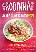 Kerryann Dunlop: Moje rodinná kuchařka (z produkce Jamie Oliver`s FOOD Tube) cena od 166 Kč