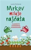 Louise Riotteová: Mrkev miluje rajčata cena od 79 Kč