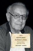 František Bobák: Zlínská jitra cena od 224 Kč