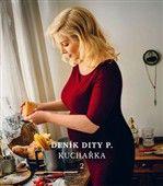 Dita Pecháčková: Deník Dity P. Kuchařka 2 cena od 369 Kč