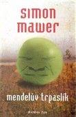 Simon Mawer: Mendelův trpaslík cena od 245 Kč