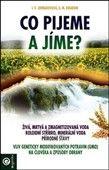 G. M. Kibardin, I. V. Jermakovova: Co pijeme a jíme? cena od 154 Kč