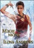 Ilona Andrews: Magie ničivá cena od 223 Kč