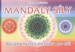 Klaus Holitzka: Mandaly síly cena od 154 Kč