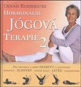 Dinah Rodrigues: Hormonální jógová terapie 2 cena od 313 Kč