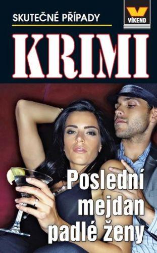 Krimi - Poslední mejdan padlé ženy cena od 69 Kč