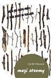 G. Elíasson: Mezi stromy cena od 166 Kč