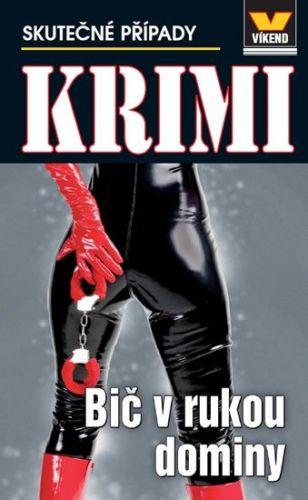 Bič v rukou dominy - Krimi 1/14 cena od 69 Kč