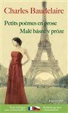 Charles Baudelaire: Malé básně v próze / Petits poemes en prose cena od 150 Kč