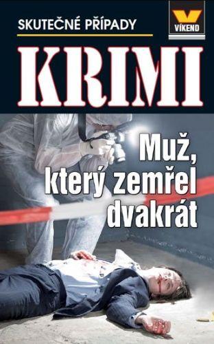Antonín Jirotka, Jan J. Vaněk: Muž, který zemřel dvakrát - Krimi 2/14 cena od 48 Kč