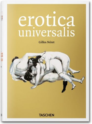 Gilles Néret: Erotica Universalis cena od 417 Kč