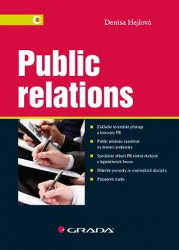 Denisa Hejlová: Public relations cena od 295 Kč
