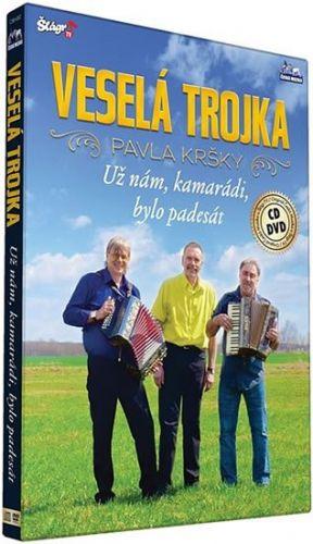 Veselá trojka - Už nám kamarádi bylo padesát - CD+DVD cena od 235 Kč