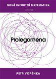 Petr Vopěnka: Prolegomena k nové infinitní matematice cena od 60 Kč