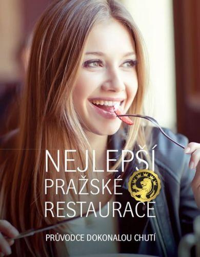 Libor Budinský: Nejlepší pražské restaurace - Průvodce dokonalou chutí cena od 268 Kč