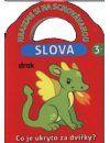 --- Neznámé nakladatelství --- HRAJEME SI-SLOVA 3+/LIBREX/2012 cena od 39 Kč