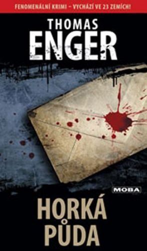 Thomas Enger: Horká půda cena od 191 Kč