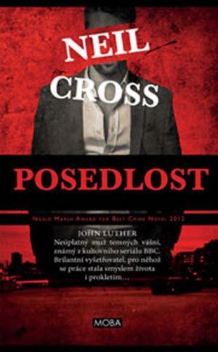Neil Cross: Posedlost cena od 213 Kč