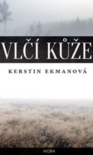 Kerstin Ekman: Vlčí kůže cena od 249 Kč