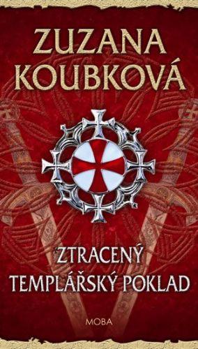 Zuzana Koubková: Ztracený templářský poklad cena od 199 Kč