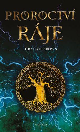 Graham Brown: Proroctví ráje cena od 210 Kč
