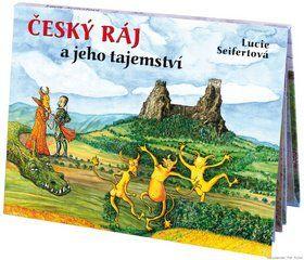 Lucie Seifertová: Český ráj a jeho tajemství cena od 233 Kč