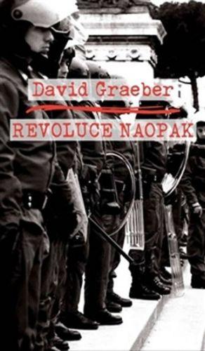 David Graeber: Revoluce naopak cena od 169 Kč