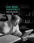 Václav Havel: Sám sobě podezřelý cena od 157 Kč