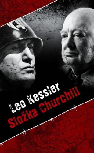 Leo Kessler: Složka Churchill cena od 158 Kč