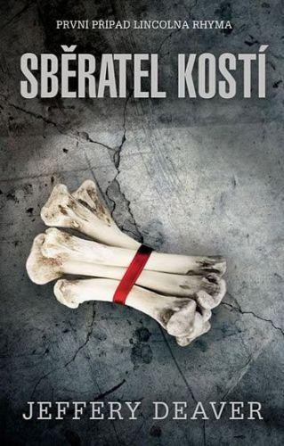 Jeffery Deaver: Sběratel kostí cena od 119 Kč