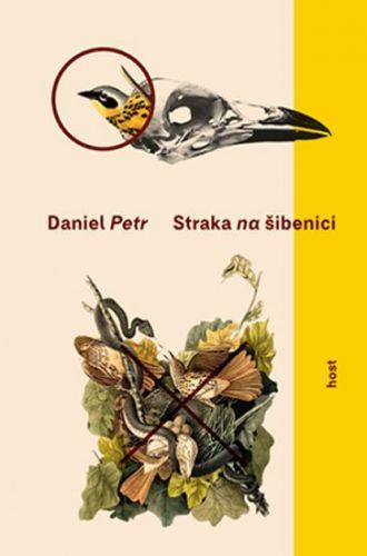 Petr Daniel: Straka na šibenici cena od 170 Kč