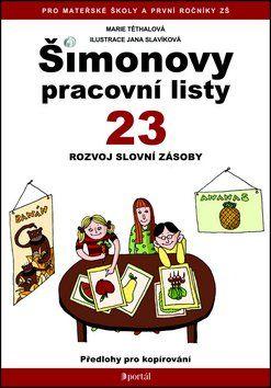 Marie Těthalová: Šimonovy pracovní listy 23 cena od 125 Kč