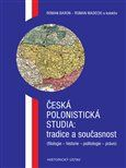 Roman Baron, Roman Madecki: Česká polonistická studia: tradice a současnost cena od 312 Kč