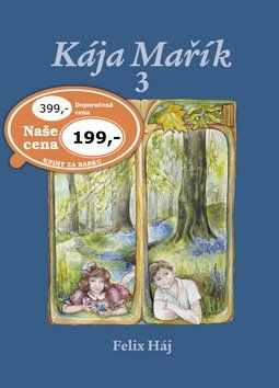 Felix Háj: Kája Mařík 3 cena od 153 Kč