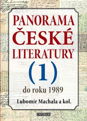 Lubomír Machala: Panorama české literatury - 1. díl (do roku 1989) cena od 399 Kč