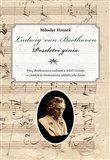 Miloslav Hronek: Ludwig van Beethoven. Poselství génia cena od 127 Kč