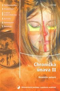 Alena Kačinetzová: Chronická únava 2. cena od 120 Kč