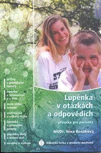 Nina Benáková: Lupénka v otázkách a odpovědích cena od 174 Kč