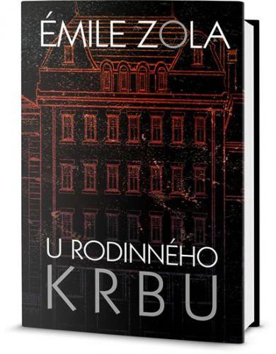 Émile Zola: U rodinného krbu cena od 254 Kč