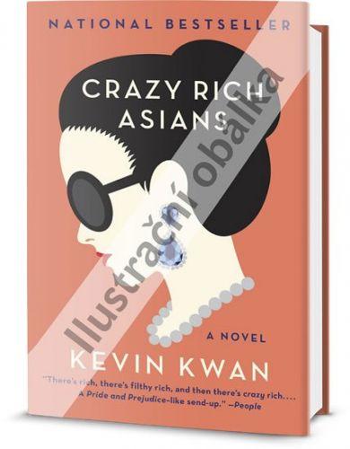Kevin Kwan: Šíleně bohatí Asiaté cena od 296 Kč