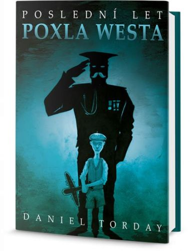 Daniel Torday: Poslední let Poxl West cena od 296 Kč