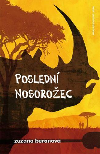 Zuzana Beranová: Poslední nosorožec cena od 172 Kč