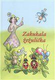 Josef Václav Sládek, Jaroslava Horázná-Čulíková: Zakukala žežulička cena od 132 Kč