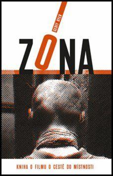 Geoff Dyer: Zóna cena od 177 Kč