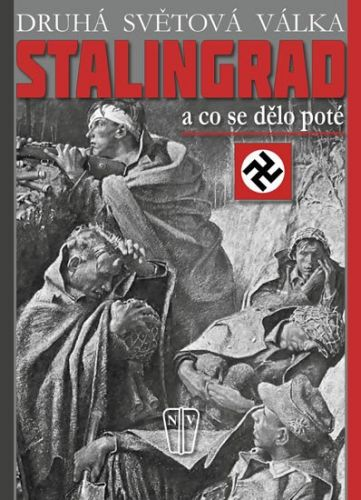C. W. Star Busmann: Stalingrad - a co se dělo poté cena od 314 Kč
