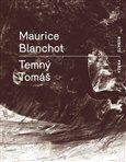 Maurice Blanchot: Temný Tomáš cena od 131 Kč