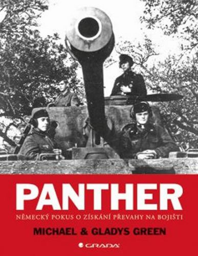 Green Michael a Gladys: Panther - Německý pokus o získání převahy na bojišti cena od 378 Kč
