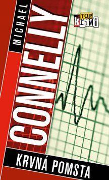 Michael Connelly: Krvná pomsta cena od 162 Kč