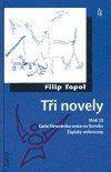 Filip Topol: Tři novely cena od 120 Kč
