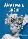 kol.: Anatomie snění cena od 159 Kč